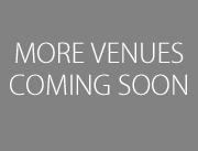 More Venues Coming Soon